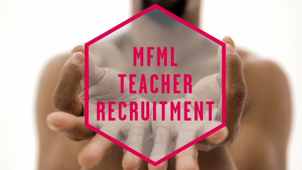 MFML Teacher Recruitment