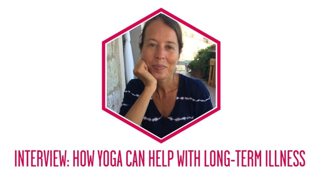 How Yoga Can Help with Long Term Illness